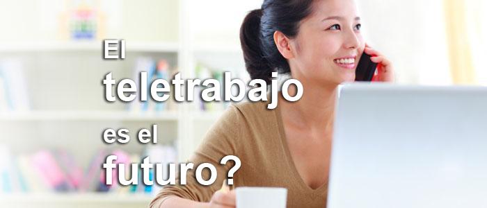 Teletrabajo, qué es y como ayuda a las empresas y trabajadores