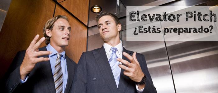 Elevator Pitch, el arma más potente para conseguir tus objetivos