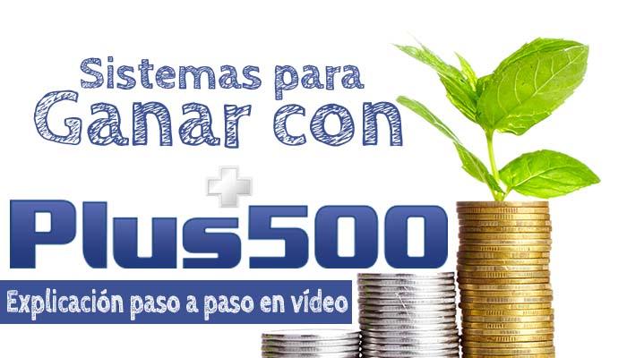 Vivir del trading con sistemas en Plus500 | Lecciones en vídeo