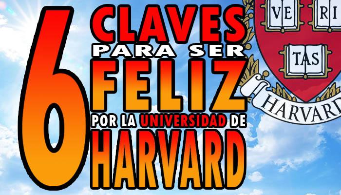 6 claves de la felicidad según la Universidad de Harvard